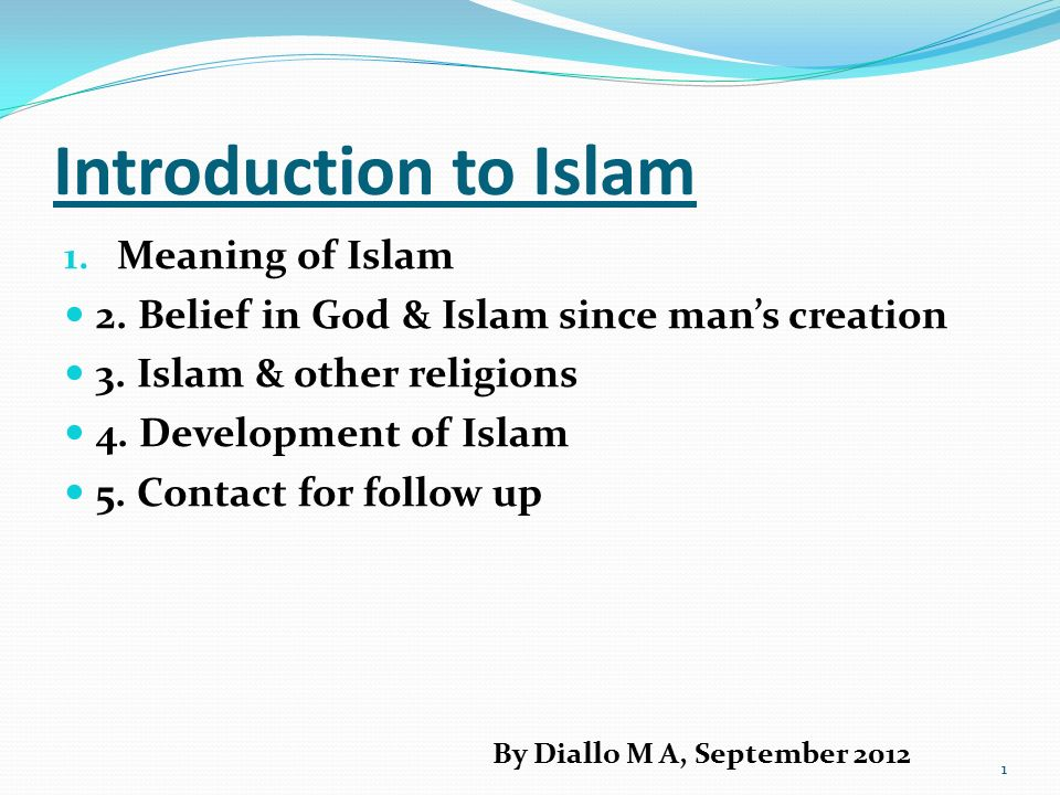 Introduction to Islam Meaning of Islam - ppt video online download