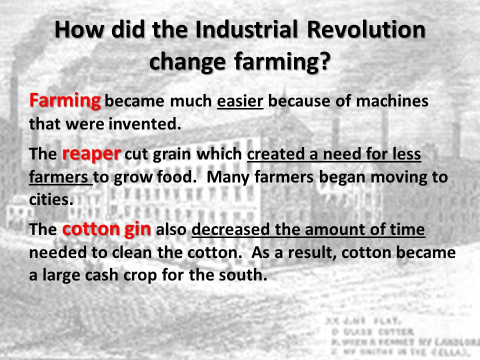 How did the Industrial Revolution change farming