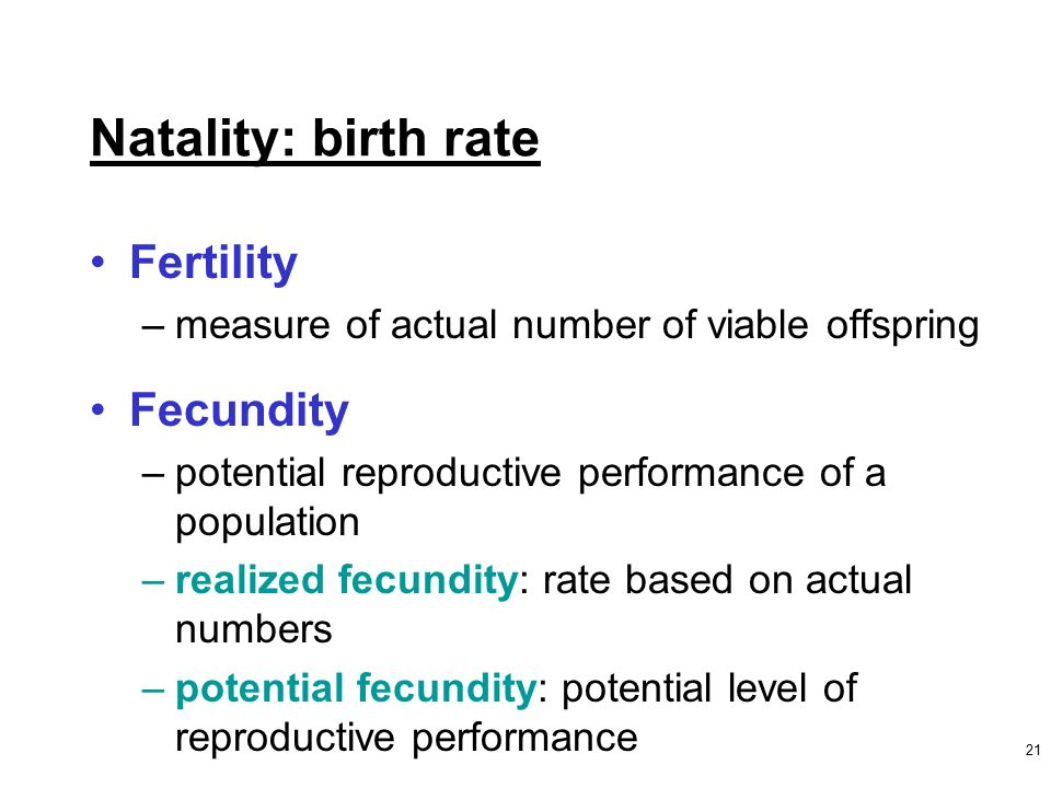Natality: Birth Rate Fertility Fecundity