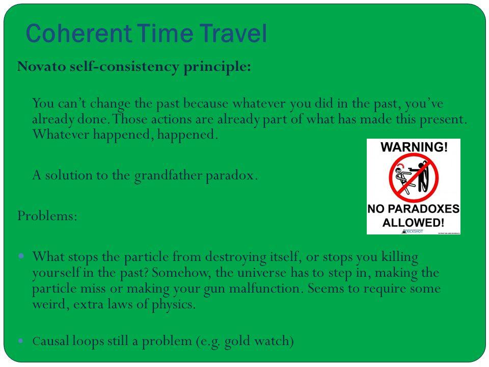 Coherent Time Travel Novato self-consistency principle: