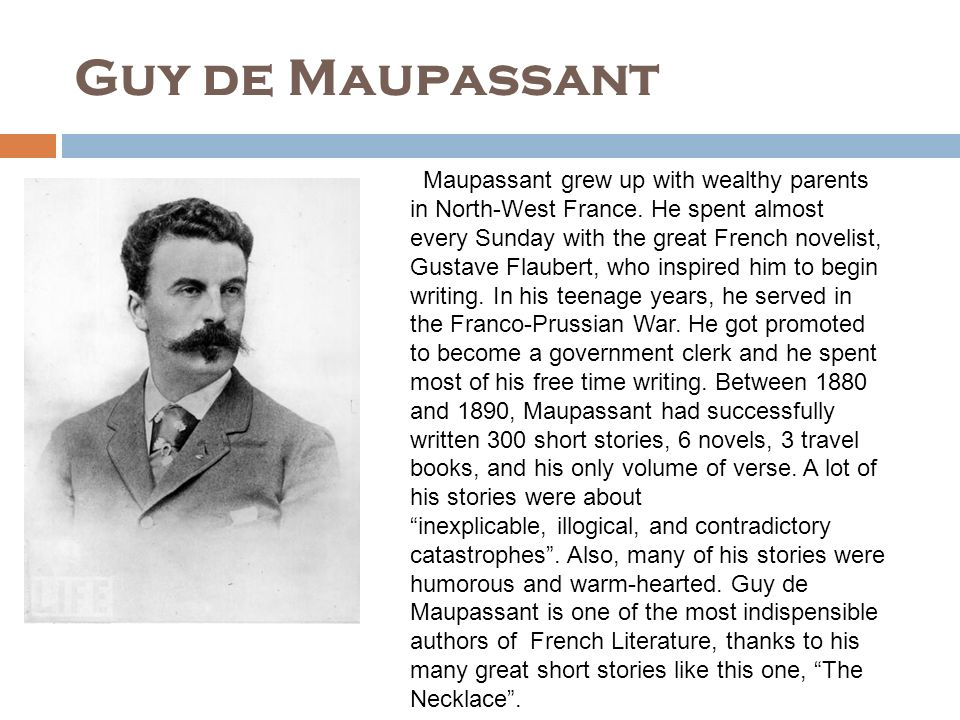 a review of the philosophical message in the necklace by guy de maupassant Religious studies & philosophy (1,601 the vendetta short story analysis coursework the short story 'a vendetta' was written by guy de maupassant in the.