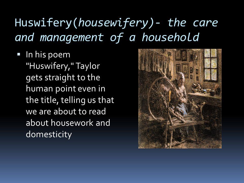 huswifery an explication