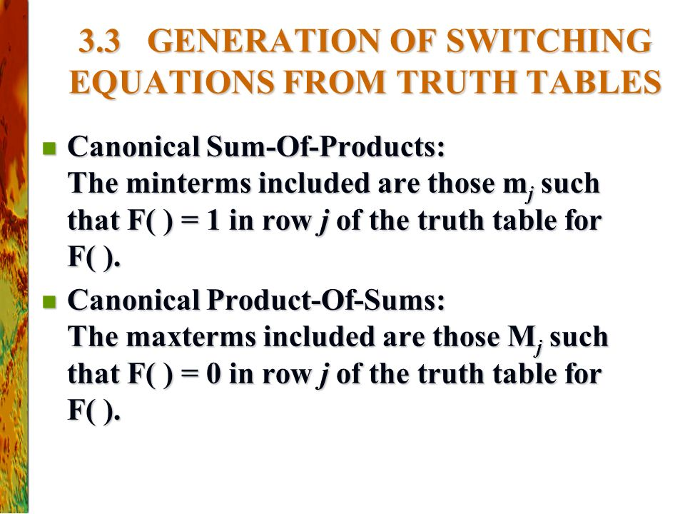 3.3 GENERATION OF SWITCHING EQUATIONS FROM TRUTH TABLES