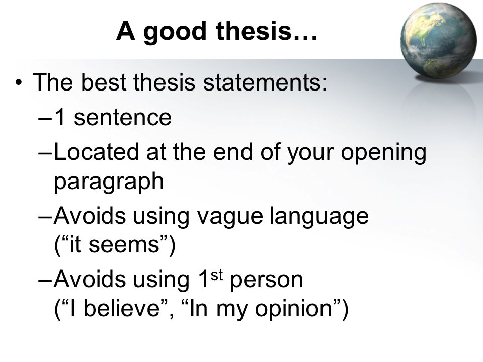 list of good thesis statements Bad & better thesis statements 4 the list essay thesis a good argumentative thesis provides not only a position on an issue, but also suggests the.