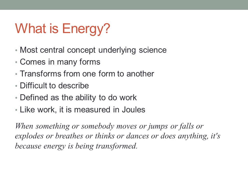 ENERGY Essential Question: What is Energy? - ppt video online download