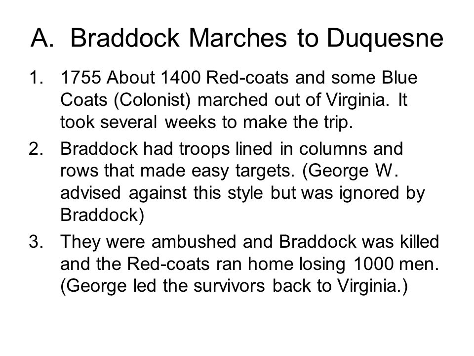 A. Braddock Marches to Duquesne
