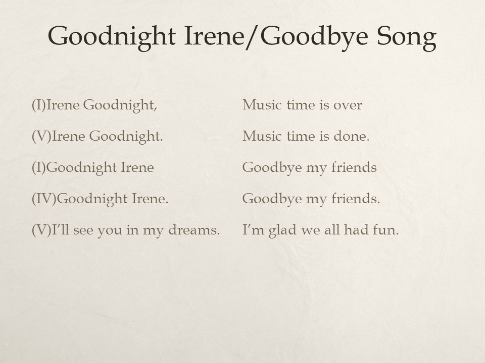 Lyric lyrics to goodnight irene : Traditional Folk in Music Therapy - ppt video online download