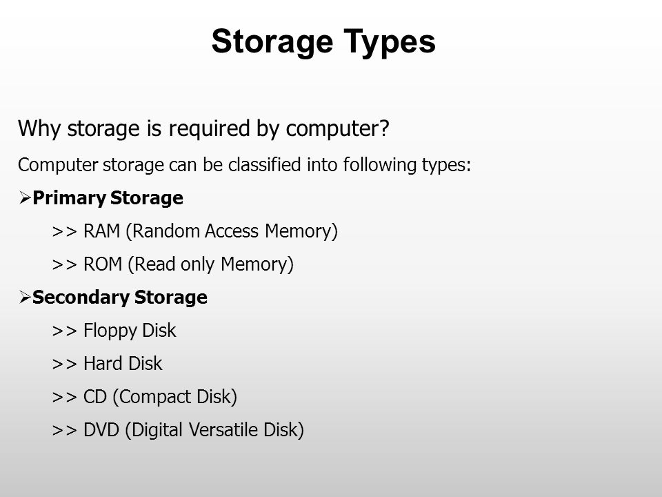4 Storage Types Why