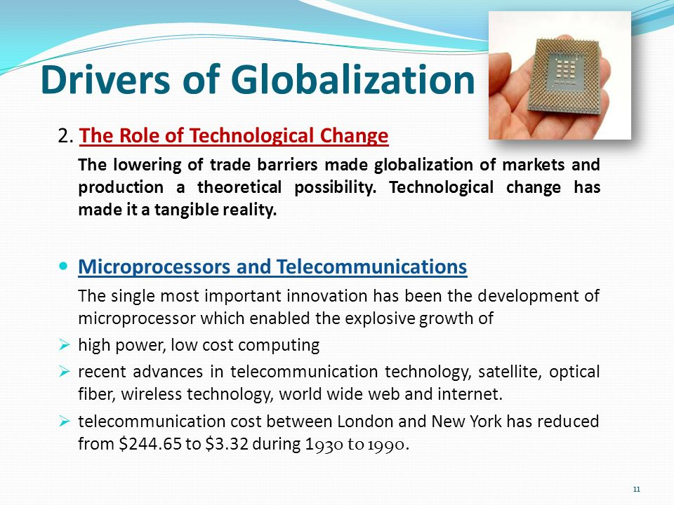 cost drivers in globalisation Other cost drivers to globalization are the opportunity to build global scale economies and the high product development costs nowadays (ferrier, 2004) 5) competitive drivers.