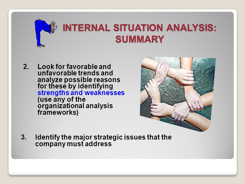 an analysis of the major internal Internal analysis: understanding a business in depth is the goal of internal analysis this analysis is based on resources and capabilities of the firm resources: a good starting point to identify company resources is to look at tangible, intangible and human resources.