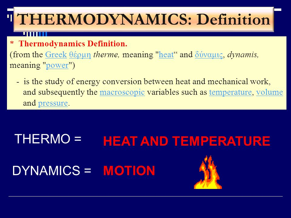 THERMODYNAMICS: Definition