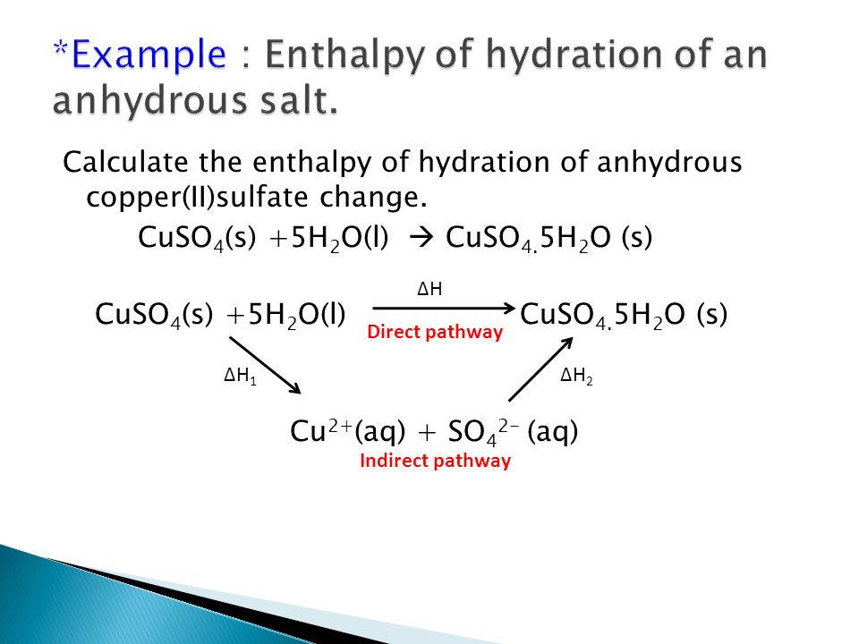 determination of enthalpy of hydration of copper sulphate The so-called water of hydration of nickel(ii) place a few small crystals of copper sulfate pentahydrate exp_18_percentage_and_formula_of_a_hydratedoc.