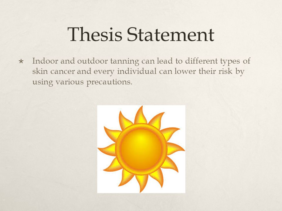 thesis statement for skin cancer speech Thesis statement for informative speech on breast cancer we have written thousands of essays that satisfied our customers you can also become one of the students.