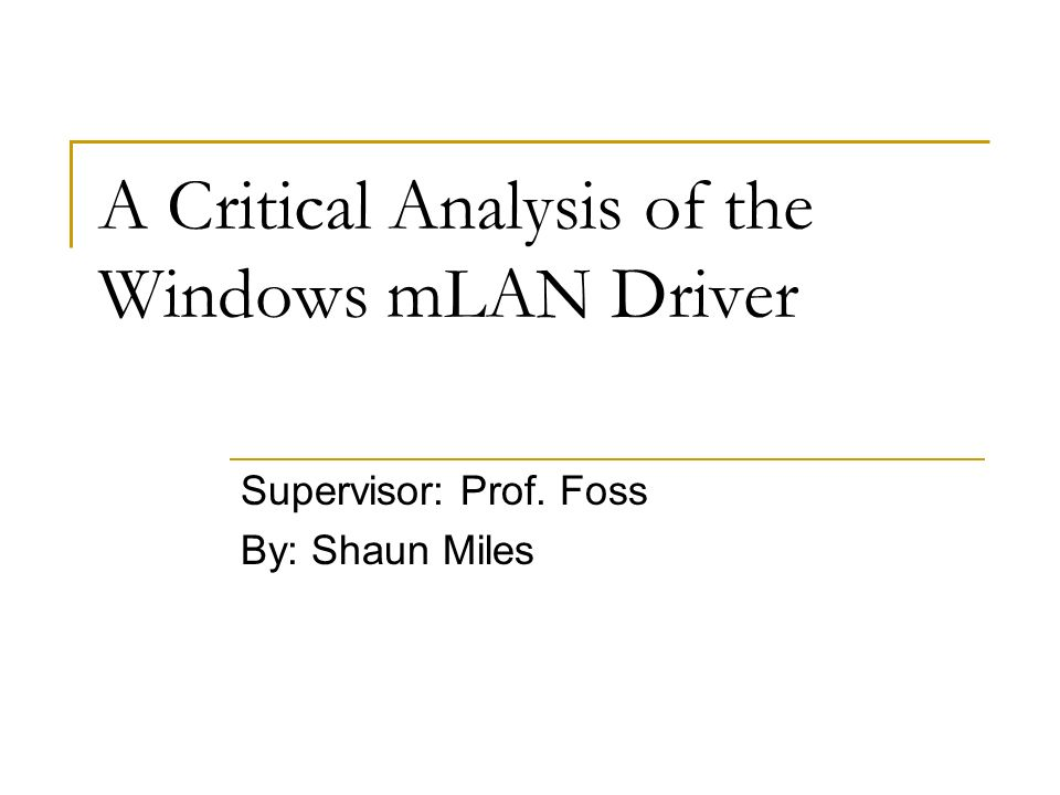 A Critical Analysis Of The Windows Mlan Driver  Ppt Video Online