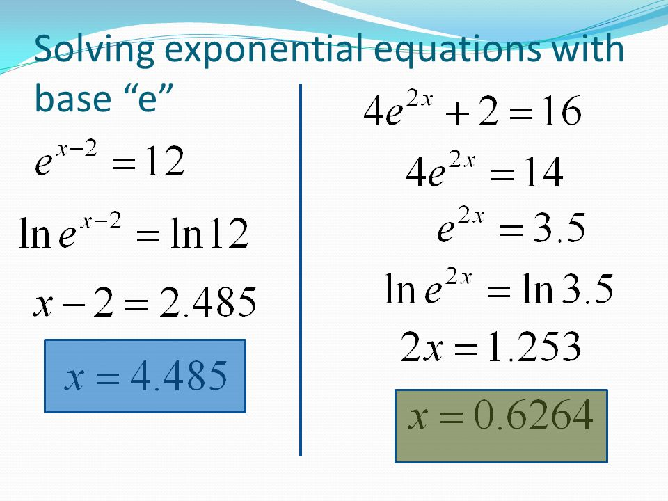 Solve Exponential Equations Using Natural Logarithms