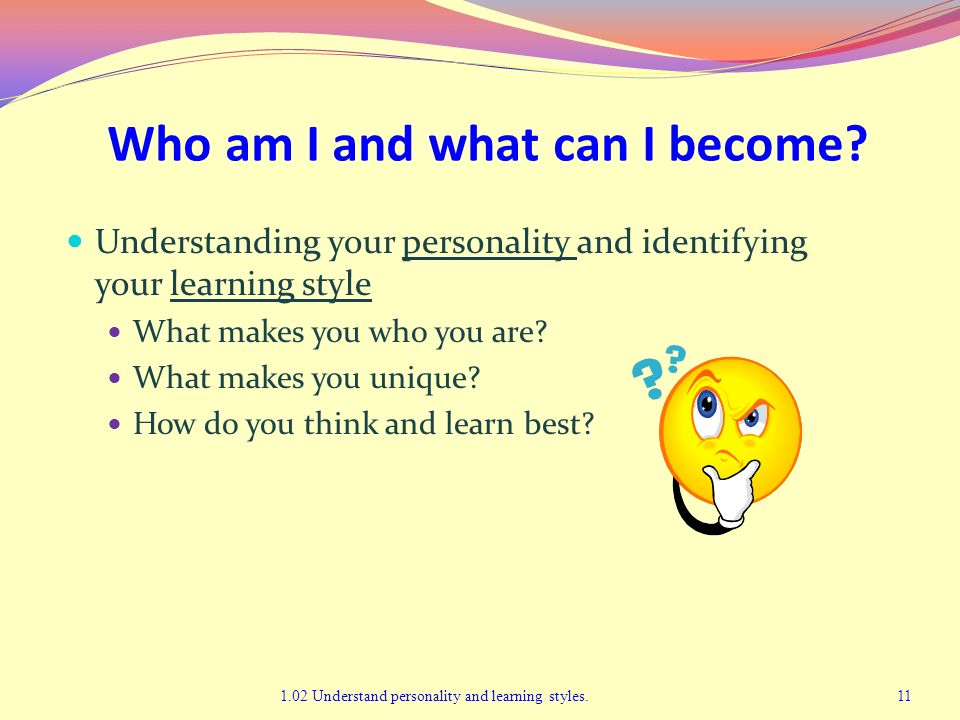 Who am I and what can I become
