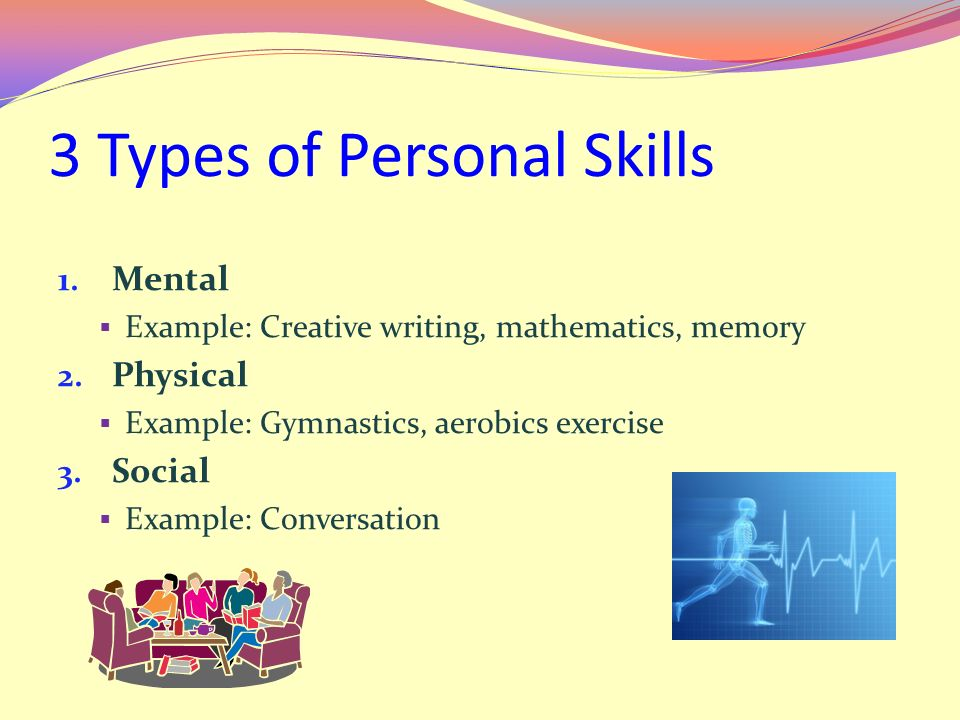 3 Types of Personal Skills