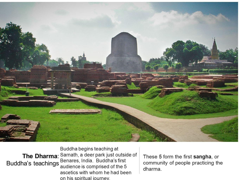 The Dharma: Buddha's teachings