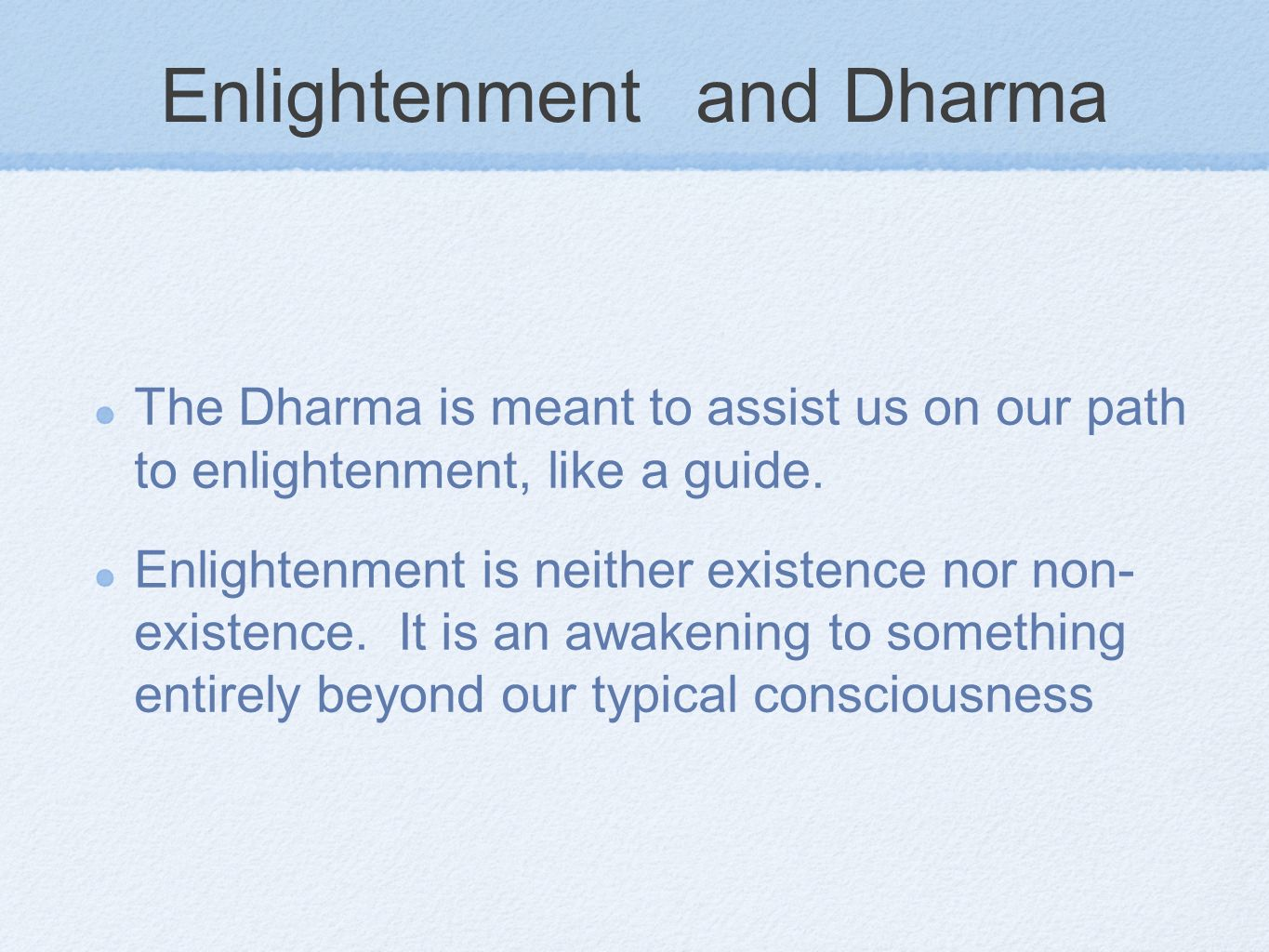 Enlightenment and Dharma