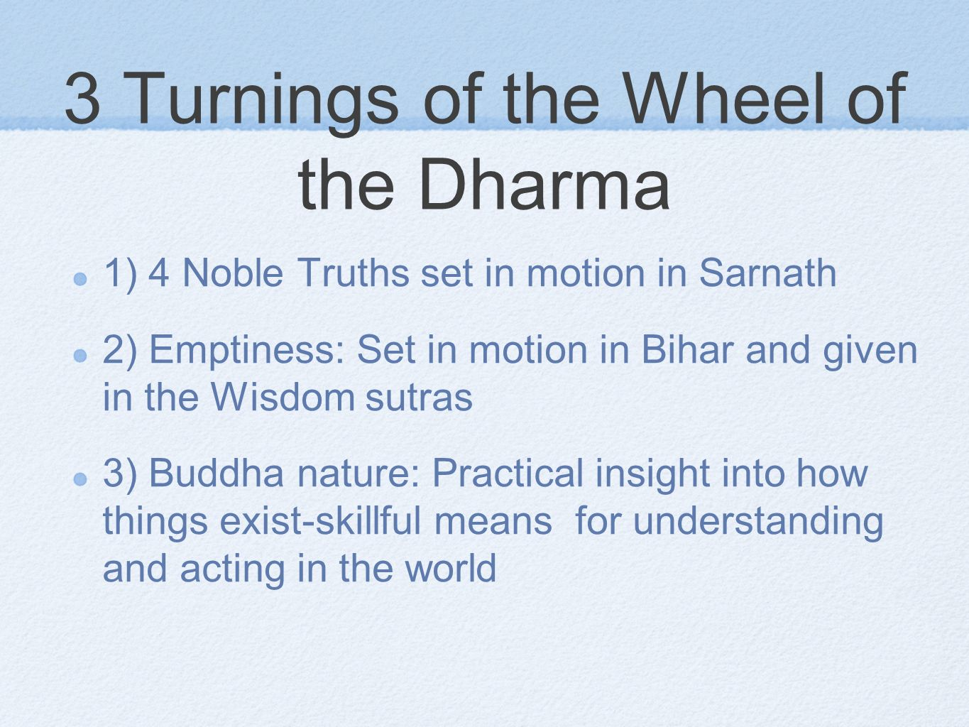 3 Turnings of the Wheel of the Dharma