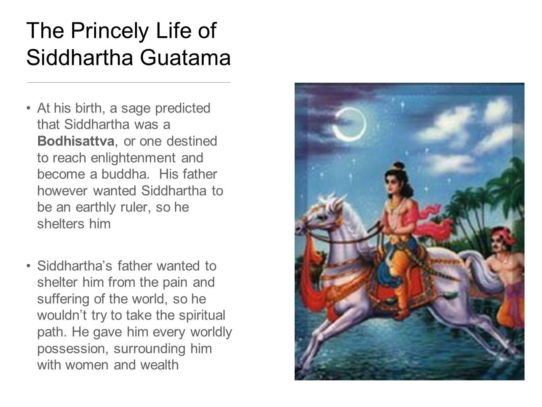 The Princely Life of Siddhartha Guatama