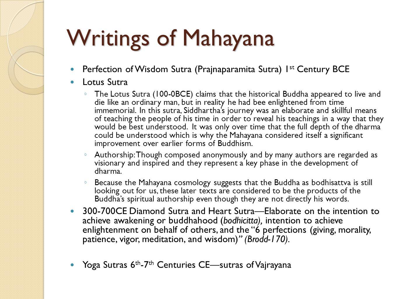 Writings of Mahayana Perfection of Wisdom Sutra (Prajnaparamita Sutra) 1st Century BCE. Lotus Sutra.