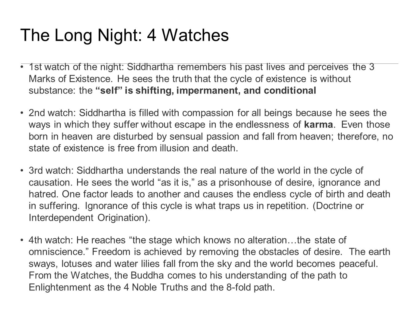 The Long Night: 4 Watches