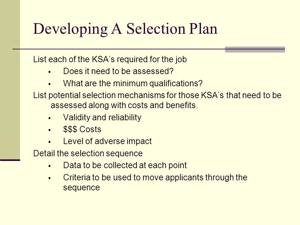 5 Developing A Selection Plan  Job Qualifications List