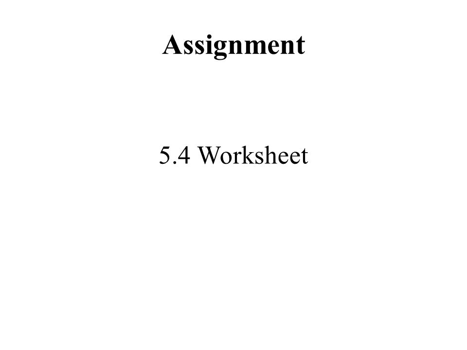 Assignment 5.4 Worksheet