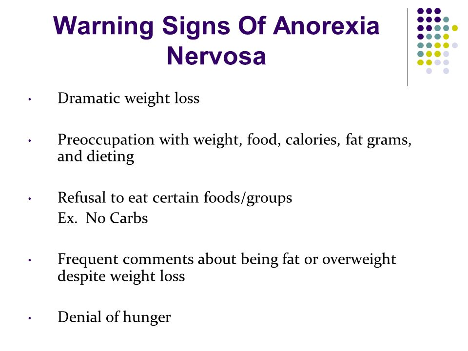 the development of the condition anorexia nervosa New approaches to treating anorexia  anorexia nervosa was once thought of as a condition chosen  but it is difficult to prove theories that describe anorexia as a defense against the emergence of sexual development,.