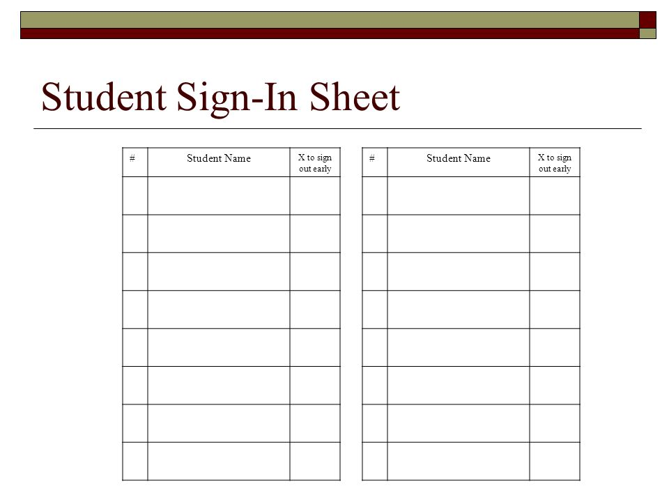 Student Sign In Sheet. Question Types Allowed Us To Ask For Text