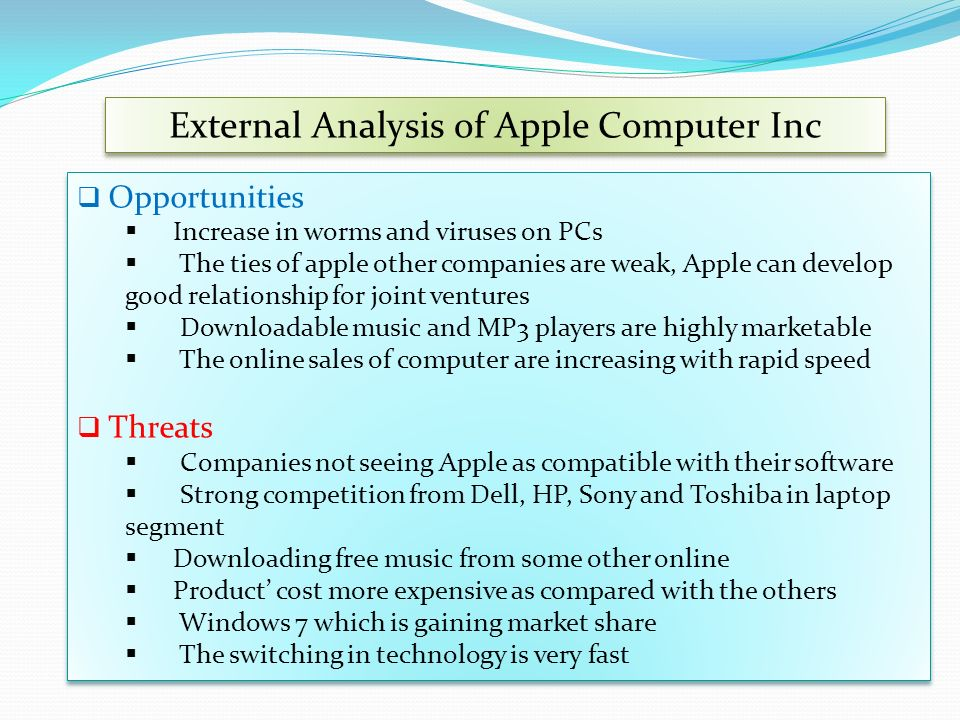 apple s inc external and internal environmental factors Internal influences can have just as much an effect on your business as external ones  internal factors affecting the performance of a business.