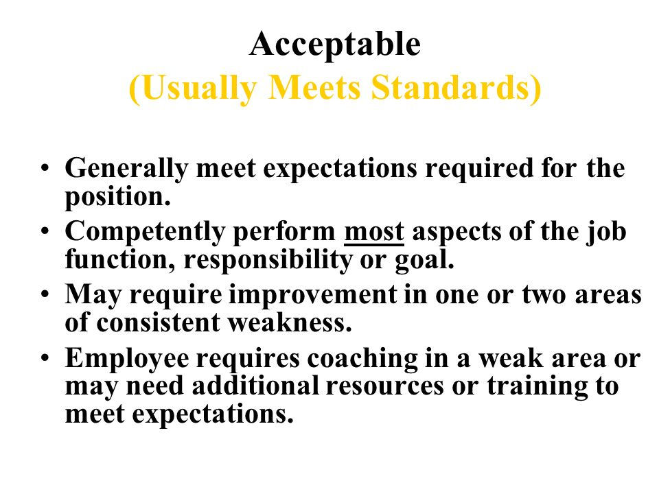 strives to meet work expectations examples