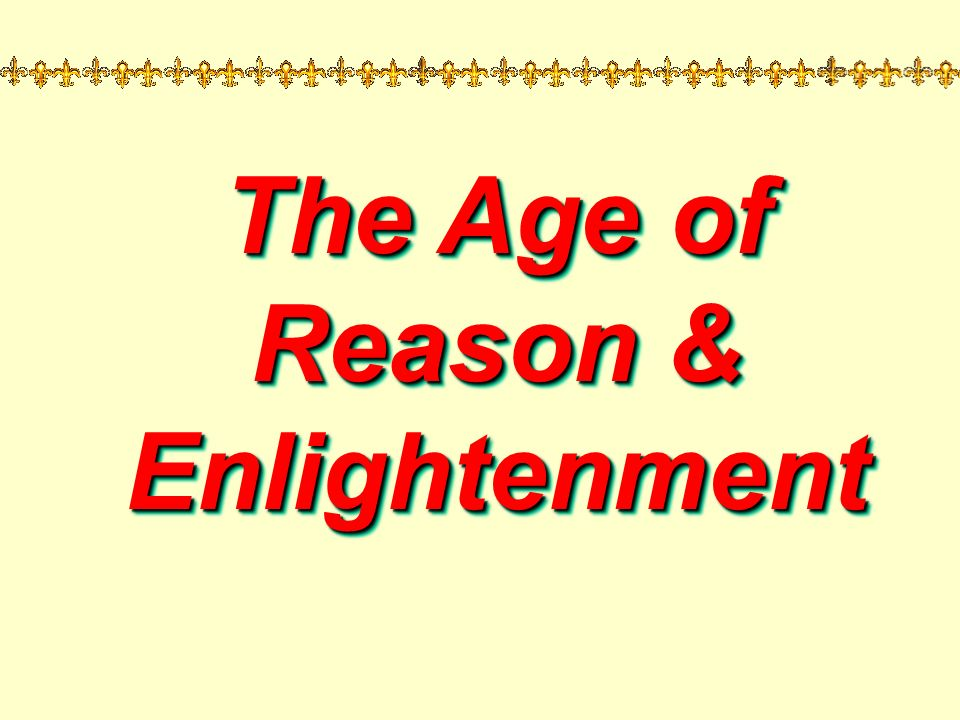 """enlightenment era the age of intellectual thoughts in europe As a historical epoch, """"the age of enlightenment"""" comprises the crucial developments of western civilization in the 18th century in france, which is considered the cradle of the enlightenment, this period included the time from the death of louis xiv (1715) until the coup d'état of napoleon bonaparte (1799)."""