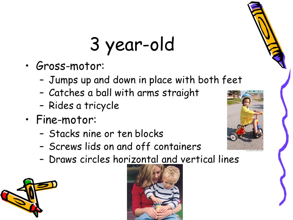 observation 3 years old physical development gross and fine motor Physical activity safety fine and gross motor skills: 1–3 years (https: this will be a time of tremendous development for your child.
