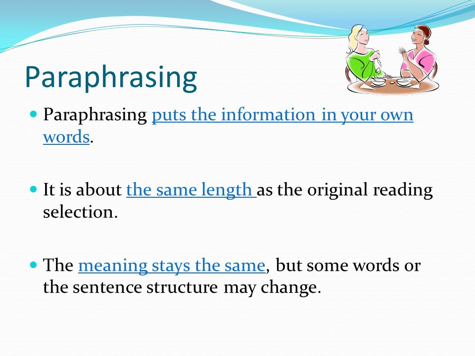 Paraphrasing in english your own words