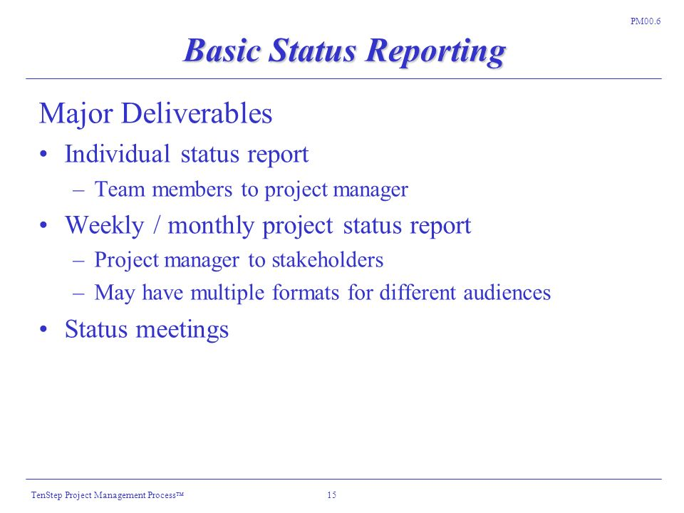 weekly status reporting