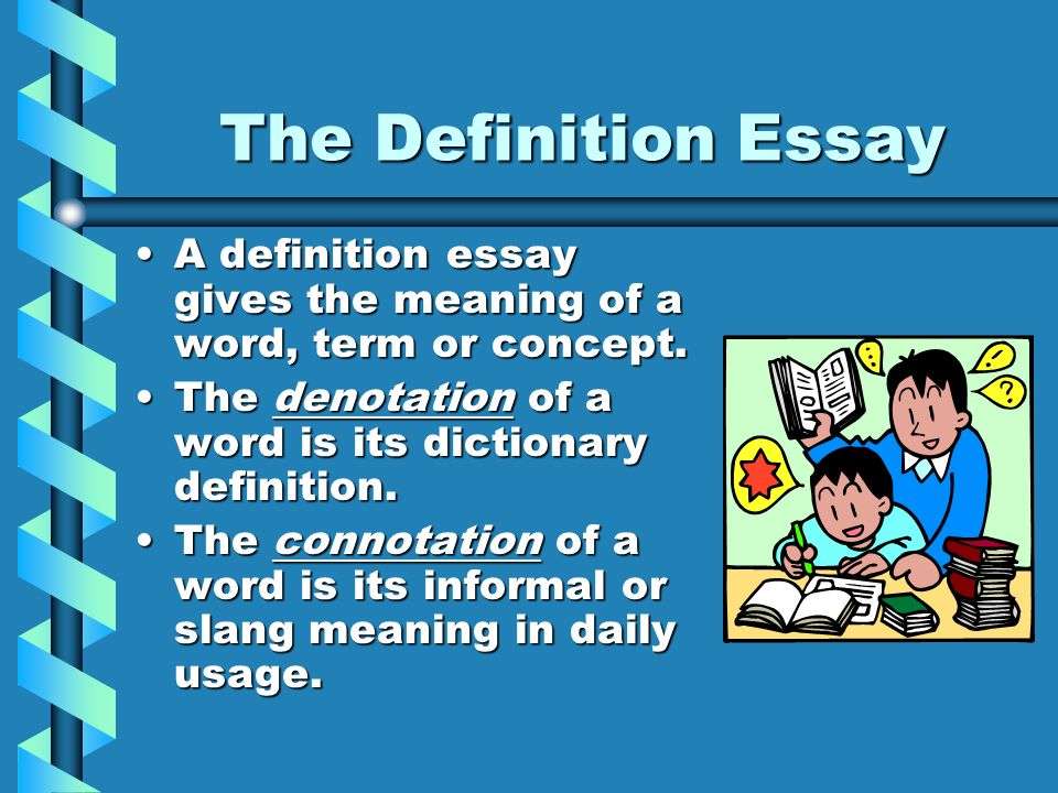 definition word term paper Extended definition essay topics list definition essay writing is writing where you aim at defining a word or concept by taking the definition or its meaning at face.