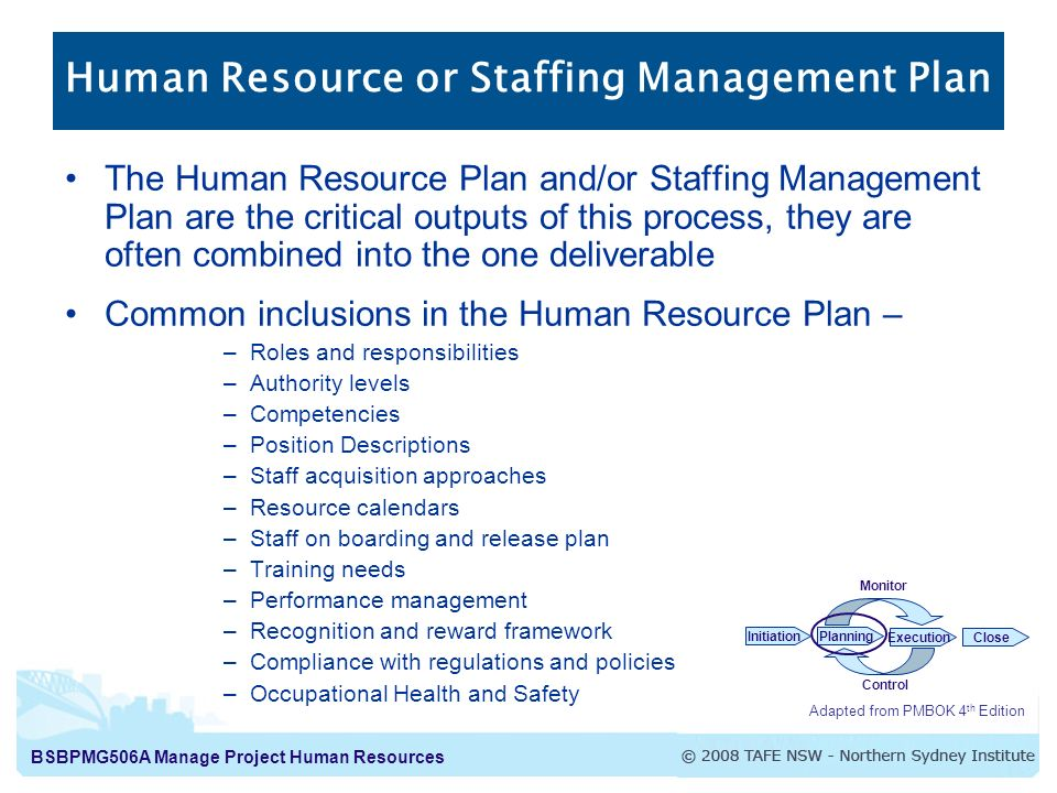 project mgt human resource plan Description and definition of the pmi-process 'human resource planning' skip to the navigation member of knowledge area project human resource management.