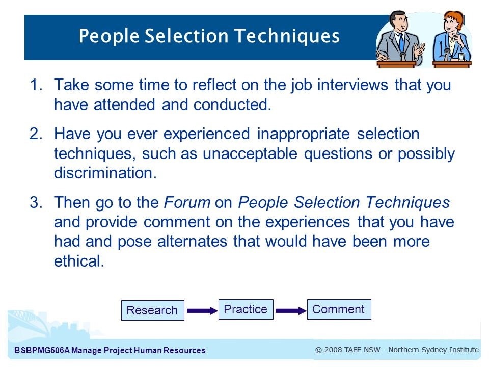which selection method would you recommend Understand and differentiate between strategic recruitment and selection the interview is the most frequently used selection method interviewing.