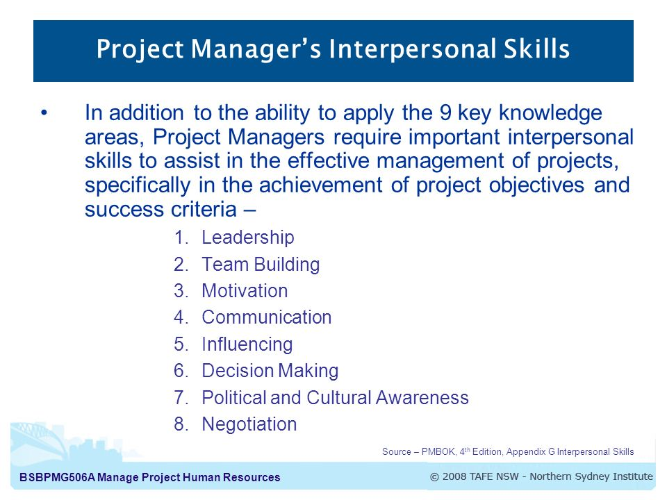 interpersonal skills for effective management Interpersonal skills are an essential part of being a manager managers must be able to communicate effectively with their subordinates and organize them to work efficiently and effectively as a team.