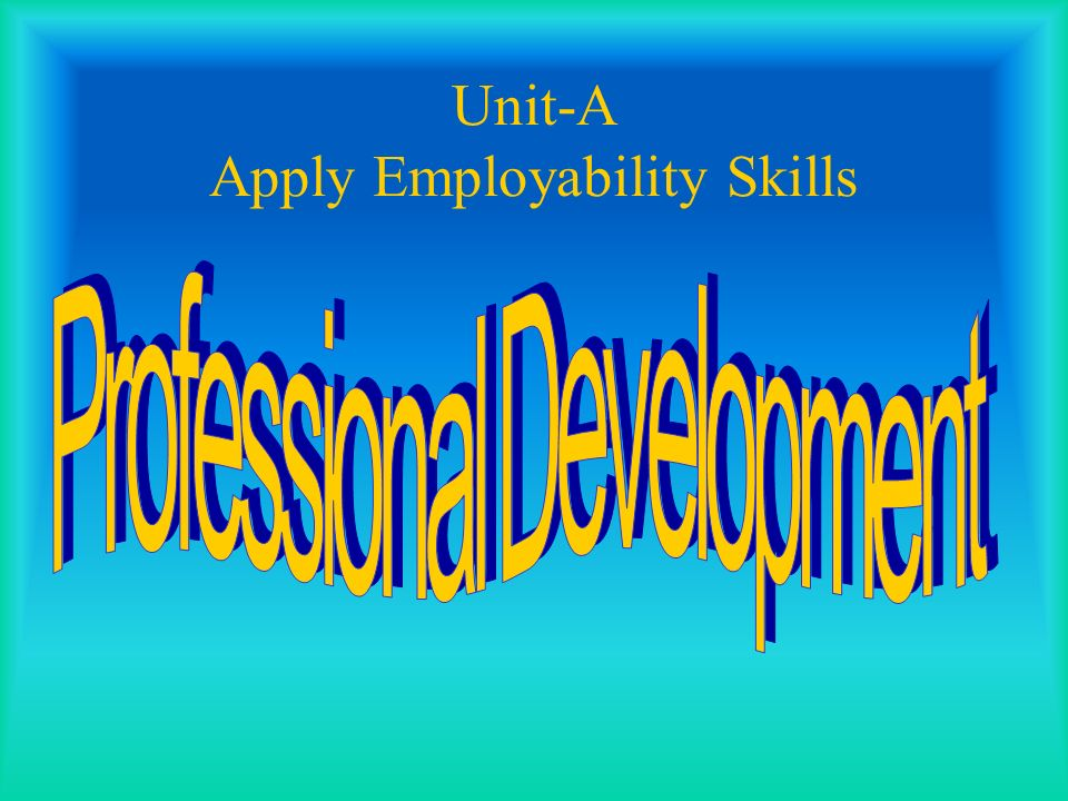 Unit 1 Communication and Employability skills- P4 and D1 (Evaluation)