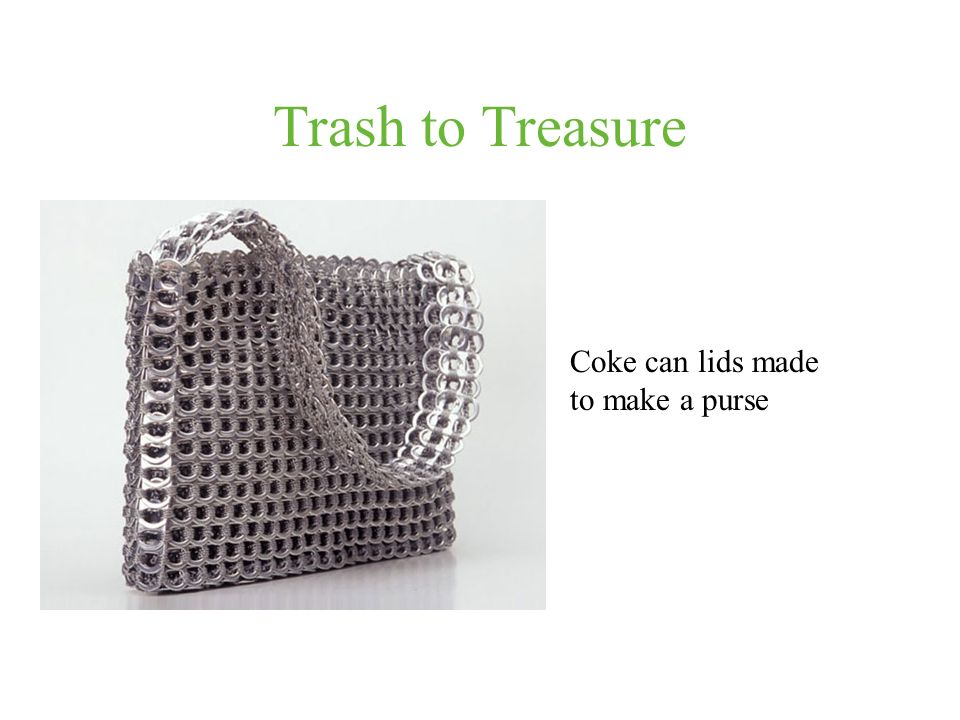 Trash to Treasure Coke can lids made to make a purse