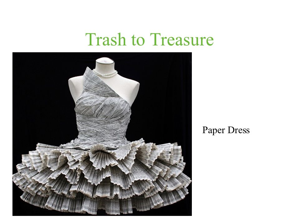 Trash to Treasure Paper Dress