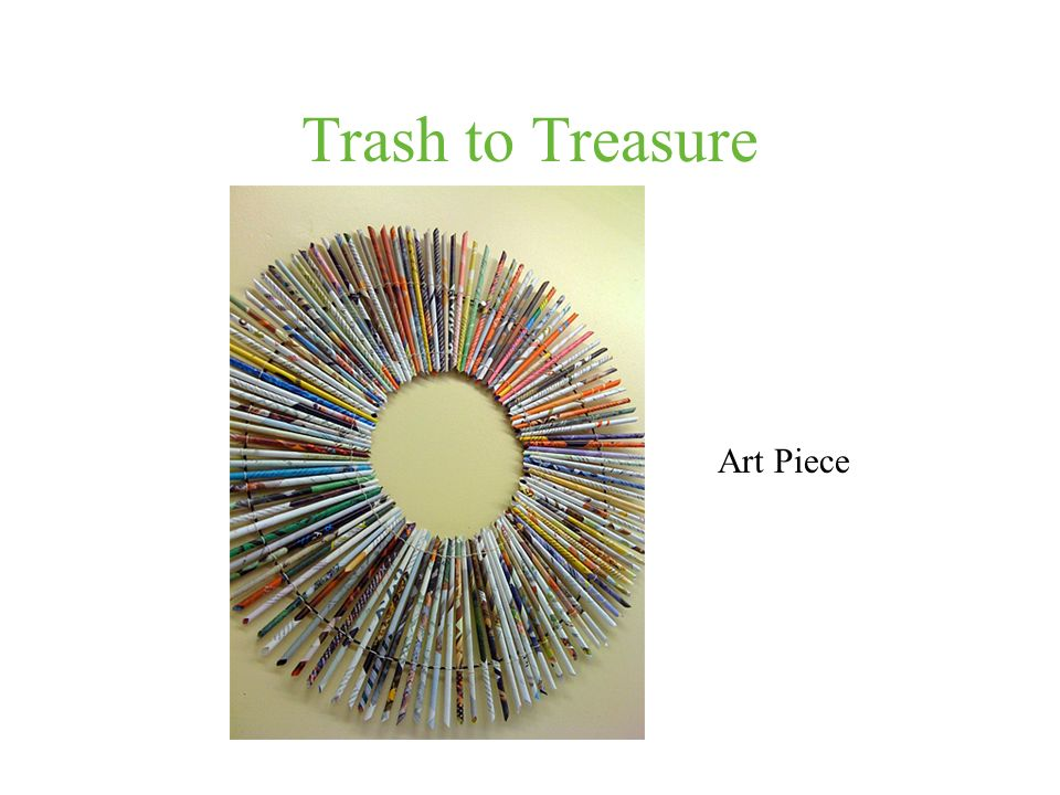Trash to Treasure Art Piece
