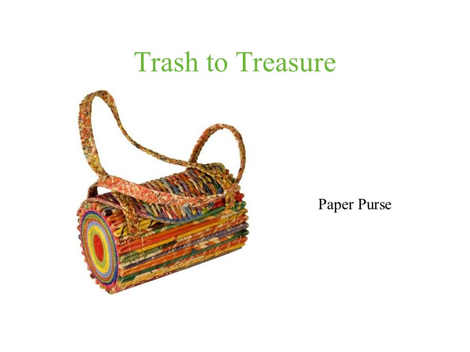 Trash to Treasure Paper Purse