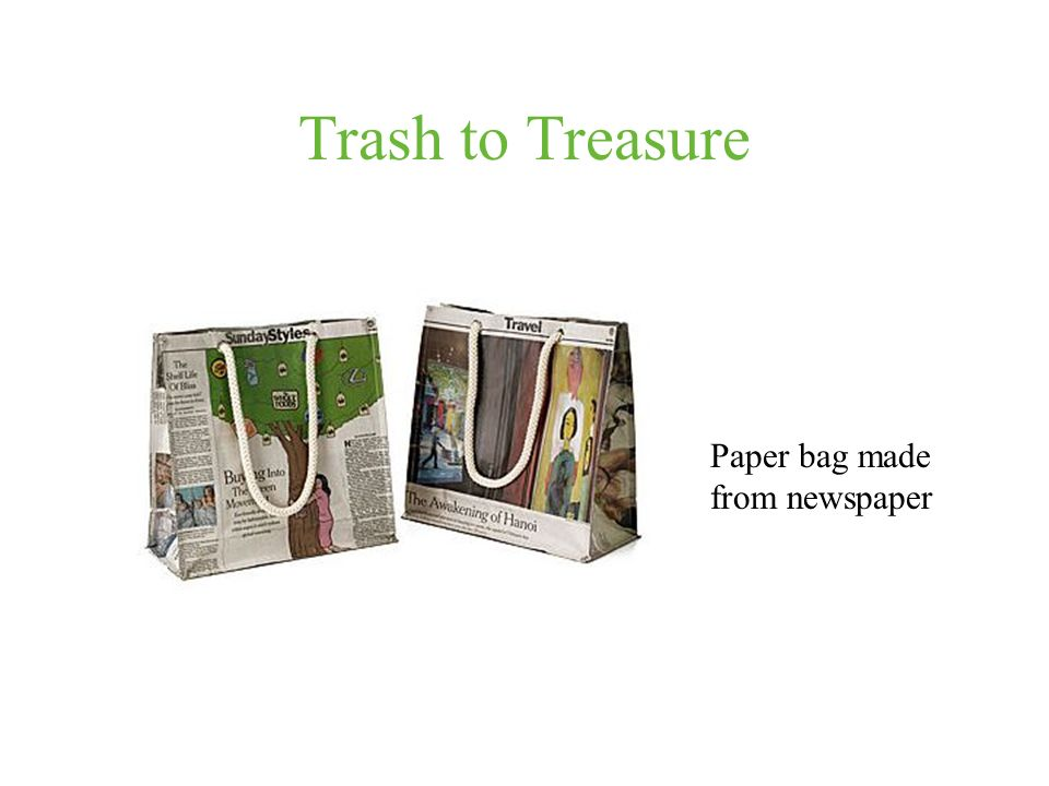 Trash to Treasure Paper bag made from newspaper