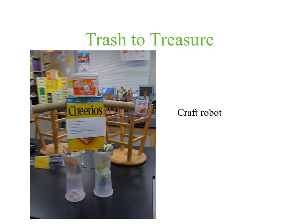 Trash to Treasure Craft robot