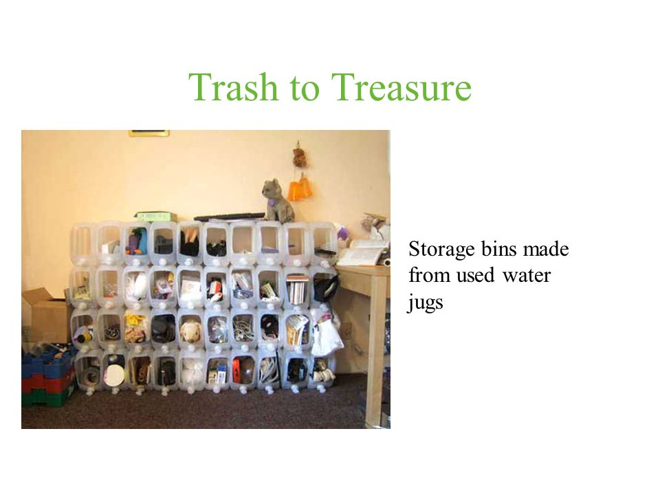 Trash to Treasure Storage bins made from used water jugs