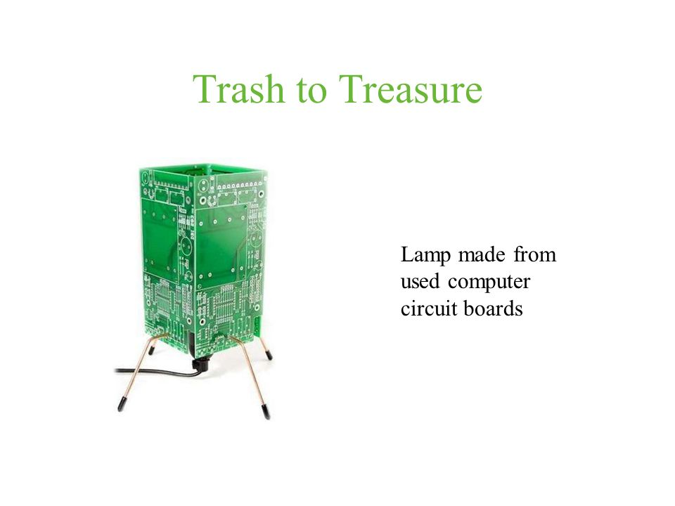 Trash to Treasure Lamp made from used computer circuit boards